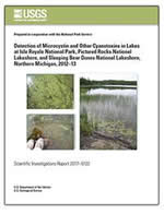 Detection of Microcystin and Other Cyanotoxins in Lakes at Isle Royale National Park, Pictured Rocks National Lakeshore, and Sleeping Bear Dunes National Lakeshore, Northern Michigan, 2012–13 (UM-WSC, Michigan)