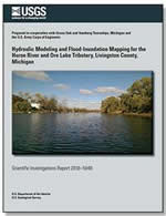 Hydraulic Modeling and Flood-Inundation Mapping for the Huron River and Ore Lake Tributary, Livingston County, Michigan